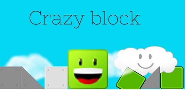 Crazy Block